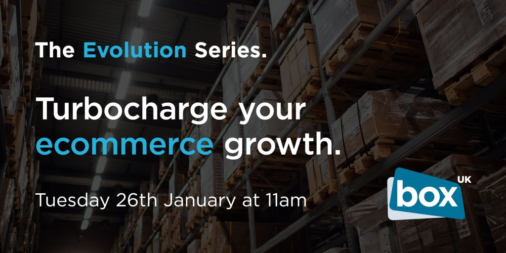 The Evolution Series: Turbocharge your ecommerce growth | Tuesday 26th January at 11am