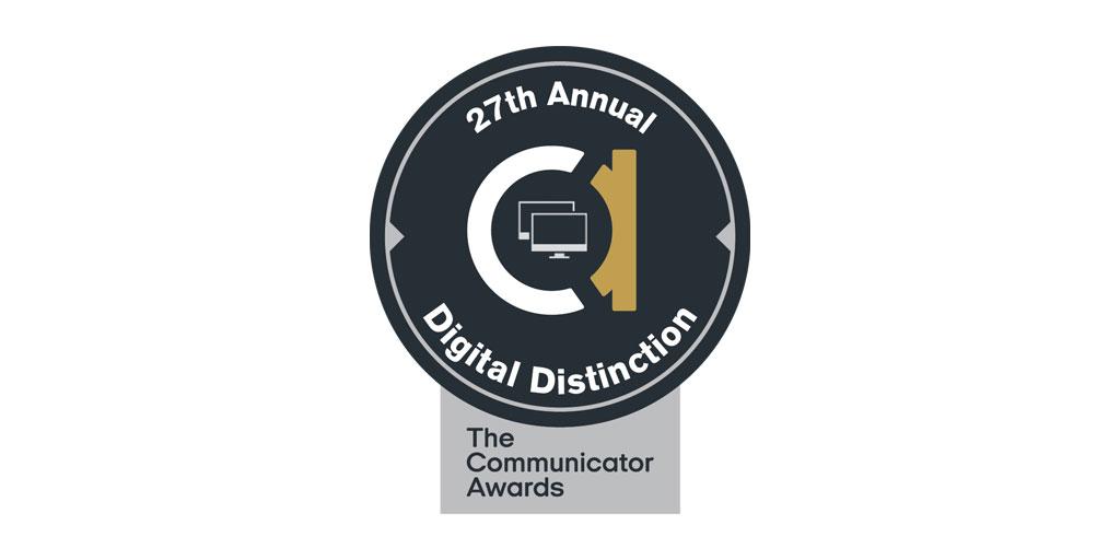 27th Annual Communicator Awards | Digital Distinction